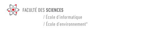 Faculté des sciences / école d'informatique, école d'environnement