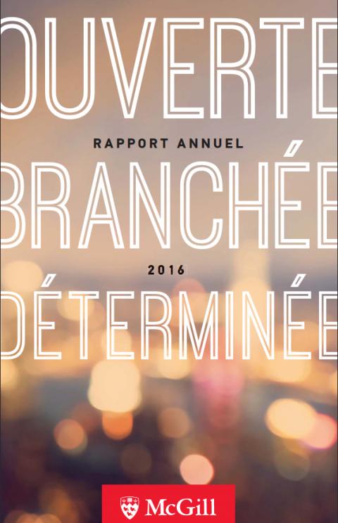 Ouverte. Branchée. Déterminée. Rapport annuel 2016
