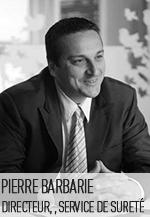 Pierre Barbarie, directeur service de sureté