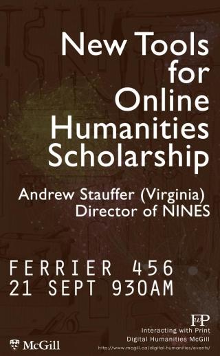 Andrew Stauffer - New Tools for Online Humanities Scholarship