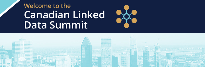 Welcome to the Canadian Linked Data Summit