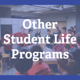 Other student life programs