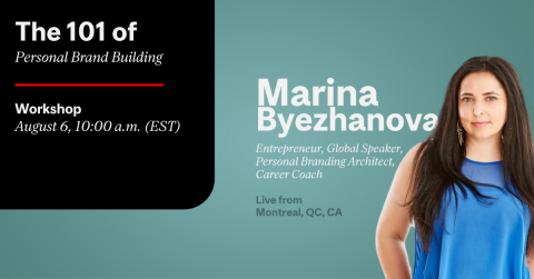 The 101 of Personal Brand Building Maria Byezhanova CATS McGill