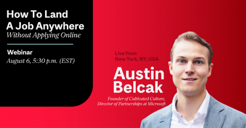 Austin Belcak How To Land A Job Anywhere Without Applying Online CATS Workshops