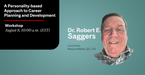 Dr. Robert E. Saggers A Personality-based Approach to Career Planning and Development