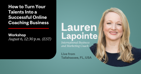 Lauren Lapointe How to Turn Your Talents Into a Successful Online Coaching Business