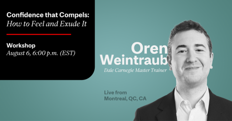 Oren Weintraub Confidence that Compels: How to Feel and Exude It McGill CATS Workshops