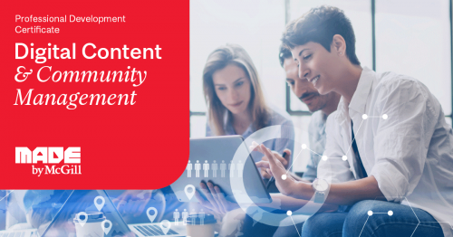 Professional Development Certificate In Digital Content And Community Management School Of Continuing Studies Mcgill University