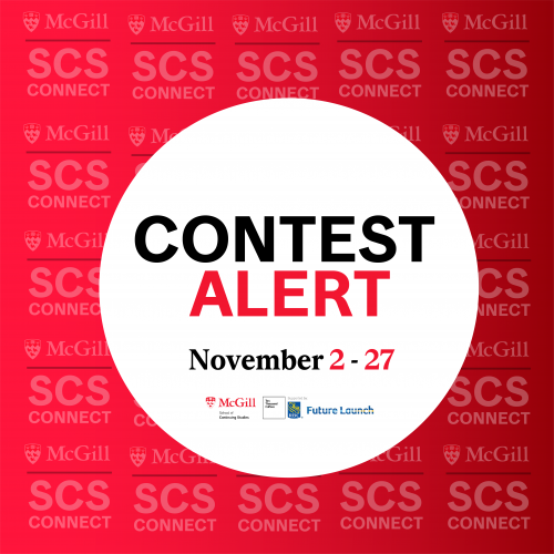 McGill SCS Connect & Ten Thousand Coffees Contest