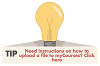 Tip: Need instructions on how to upload a file to myCourses? Click here