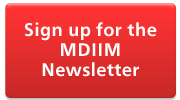 Sign up for the MDIIM Newsletter