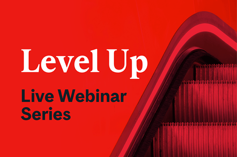 Level Up - Free Live Webinar Series