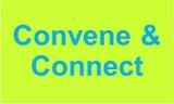Convene & Connect