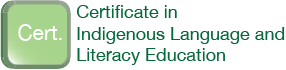 Certificate in Indigenous Language and Literacy Education