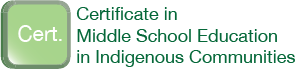 Certificate in Middle School Education in Indigenous Communities