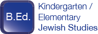 B.Ed. Kindergarten/Elementary Jewish Studies Option