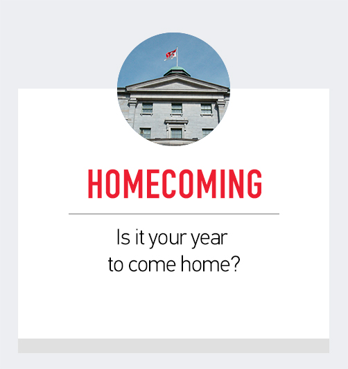 Homecoming -  Is it your year to come home?