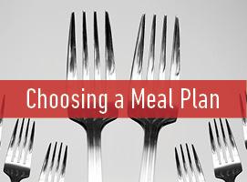 Choosing a Meal plan