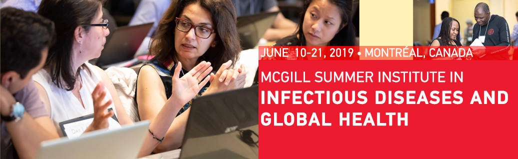 McGill Summer Institute in Infectious Diseases and Global Health 2019 Banner
