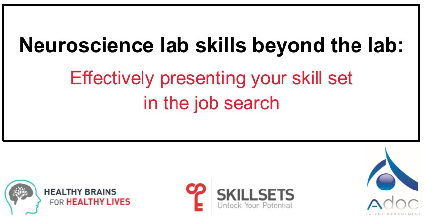 Neuroscience lab skills beyond the lab: Effectively presenting your skill set in the job search