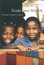 Trade and Health: Seeking Common Ground