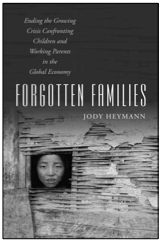 Cover of the Jody Heymann book Forgotten Families.