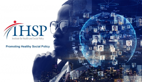 IHSP logo with image and text Promoting Healthy Social Policy