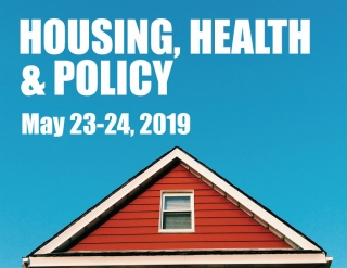 Poster for Housing, Health & Policy May 23-24, 2020