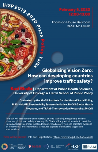 Promotional Flyer for Kavi Bhalla Globalizing Vision Zero: How can developing countries improve traffic safety?