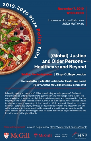Promotional Flyer for (Global) Justice and Older Persons - Healthcare and Beyond with Sridhar Venkatapuram