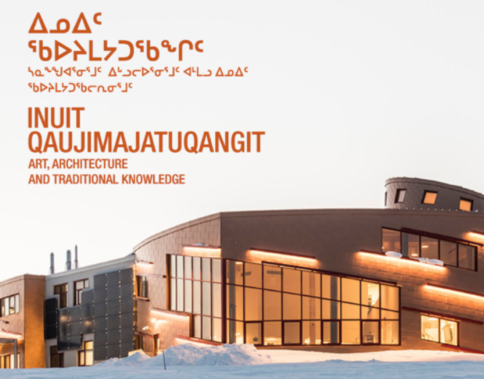 A poster for the Inuit Qaujimajatuqangit art exhibition, featuring a photo of a building and the title of the event.