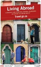 Living Abroad: A Canadian's Guide to Working, Studying, Volunteering or Retiring