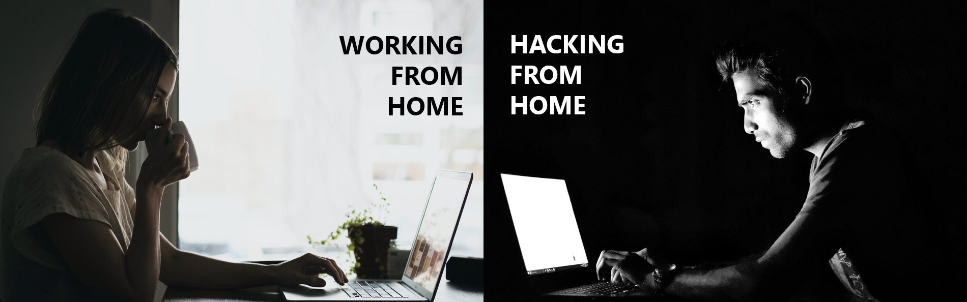 Working from home/ Hacking from home