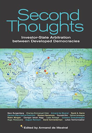 Second Thoughts: Investor-State Arbitration Between Developed Democracies - book cover