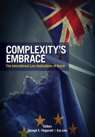 Complexity's Embrace - The International Law Implications of Brexit book cover
