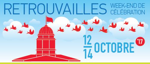 Les prochaines Retrouvailles à McGill: 12-14 octobre 2017