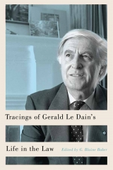 Cover: Tracings of Gerald Le Dain's Life in the Law