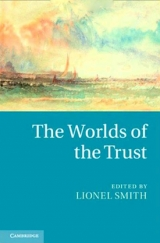 Cover of The Worlds of the Trust (Cambridge University Press, 2013)
