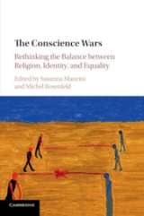The Conscience Wars - Rethinking the Balance between Religion, Identity, and Equality