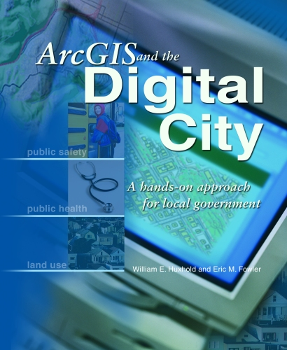 Cover of ArcGIS and the Digital City