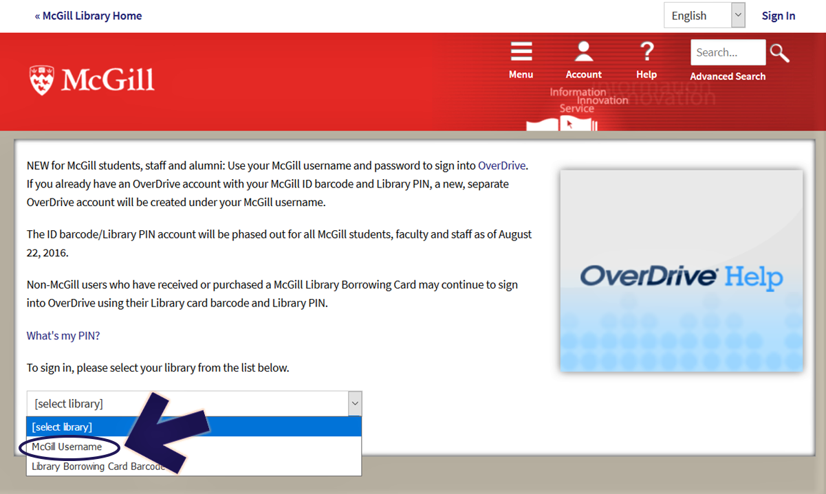 "Screenshot of the McGill login screen on OverDrive, pointing out the ""McGill Username option, which is the first option when the ""select library"" drop-down box is clicked open, at the bottom of the screen"