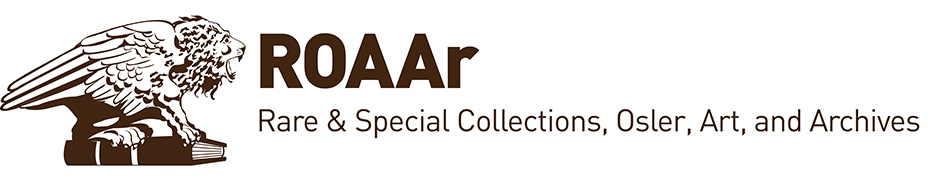 ROAAr (Rare & Special Collections, Osler, Art and Archives)