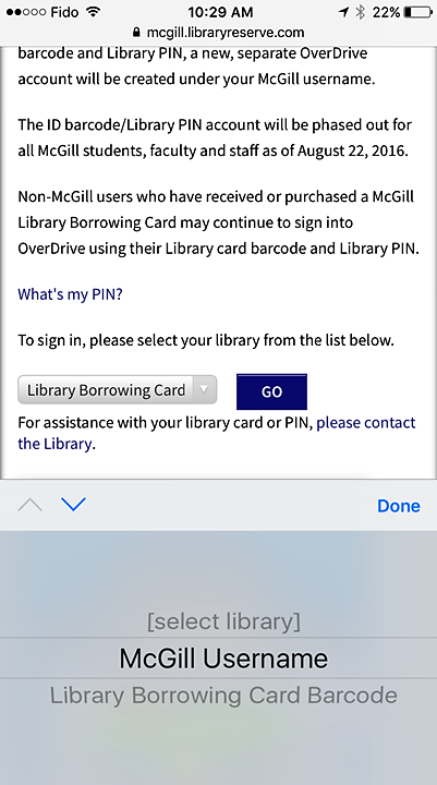 "Screenshot of the McGill login screen on OverDrive on an iphone, pointing out the ""McGill Username option, which is the first option when the ""select library"" drop-down box is clicked open, at the bottom of the screen"