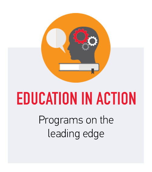 Education in Action - Programs on the leading edge
