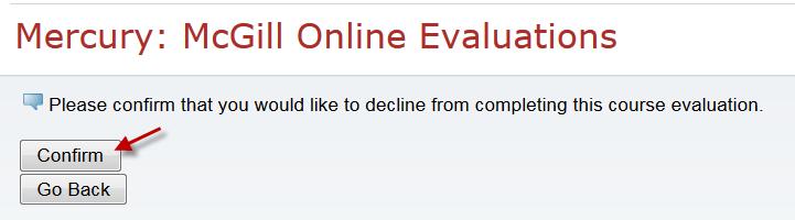 Decline evaluation confirmation