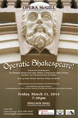 Opera McGill present Opera Shakespeare! March 21, 2014