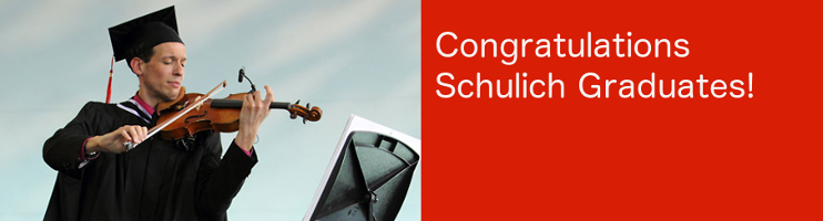 Congratulations Schulich School of Music Graduates!