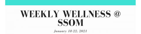 graphic for weekly wellness events at SSoM