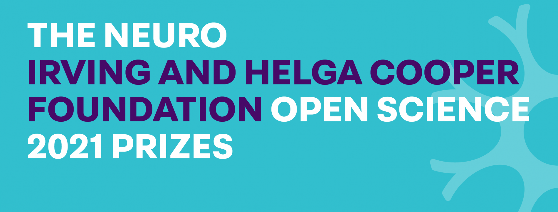 The Neuro – Irving and Helga Cooper Foundation Open Science Prizes