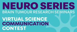 Brain Tumor Research Seminars Virtual Science Communication Contest Graphic
